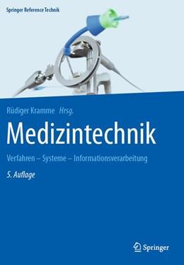 Abbildung von Kramme | Medizintechnik | 5. Aufl. 2017 | 2016 | Verfahren - Systeme - Informat...