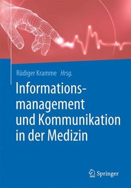 Abbildung von Kramme (Hrsg.) | Informationsmanagement und Kommunikation in der Medizin | 2017