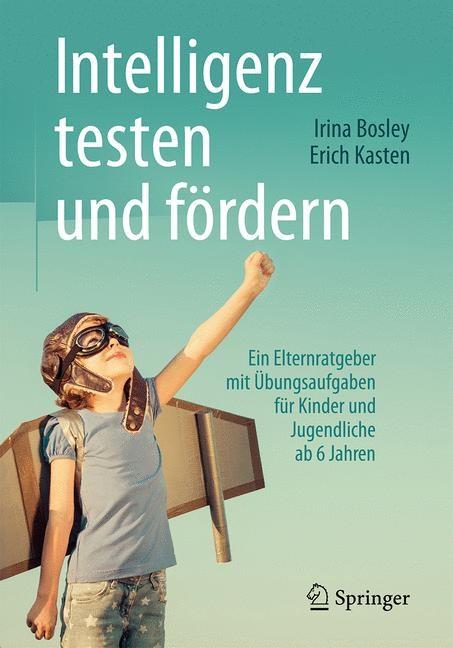 Intelligenz testen und fördern | Bosley / Kasten, 2016 | Buch (Cover)