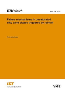 Abbildung von Askarinejad | Failure Mechanisms in Unsaturated Silty Sand Slopes Triggered by Rainfall | 1. Auflage | 2015 | 248 | beck-shop.de