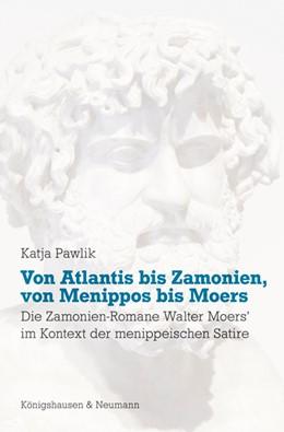Abbildung von Pawlik | Von Atlantis bis Zamonien, von Menippos bis Moers | 1. Auflage | 2016 | 854 | beck-shop.de