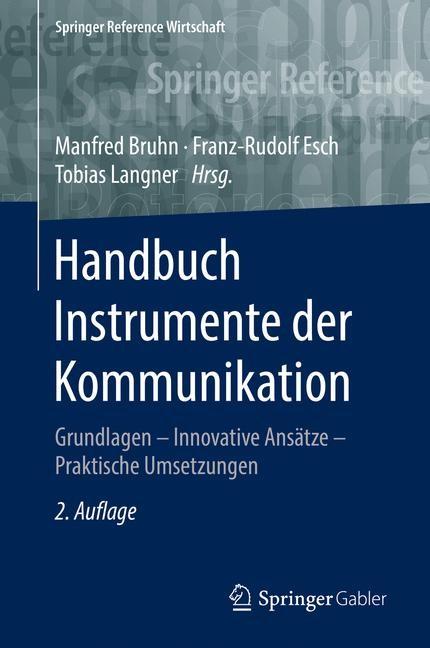 Abbildung von Bruhn / Esch / Langner | Handbuch Instrumente der Kommunikation | 2. Aufl. 2016 | 2016