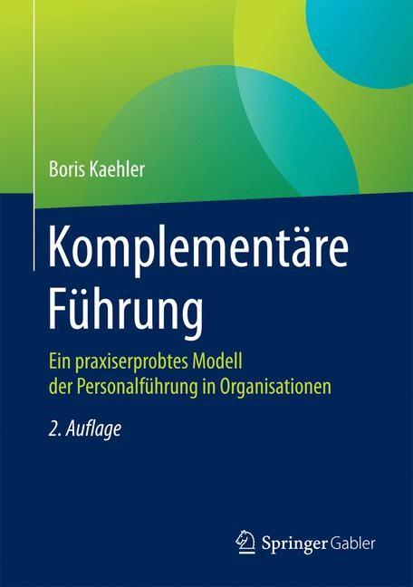 Komplementäre Führung | Kaehler | 2. Aufl. 2017, 2016 | Buch (Cover)