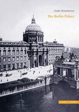 Abbildung von Hinterkeuser   The Berlin Palace   1. Auflage   2019   286e   beck-shop.de