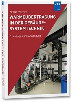 Abbildung von Weber | Wärmeübertragung in der Gebäudesystemtechnik | 1. Auflage | 2016 | beck-shop.de