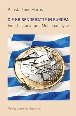 Abbildung von Maras   Die Krisendebatte in Europa   2016   Eine Diskurs- und Medienanalys...