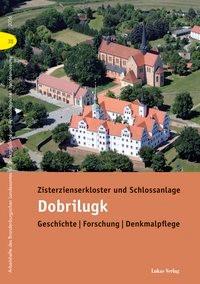 Abbildung von Drachenberg | Zisterzienserkloster und Schlossanlage Dobrilugk | 2016