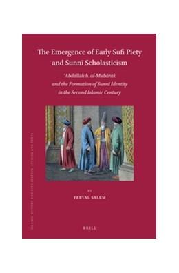 Abbildung von Salem | The Emergence of Early Sufi Piety and Sunni Scholasticism | 2016 | 'Abdallah b. al-Mubarak and th... | 125