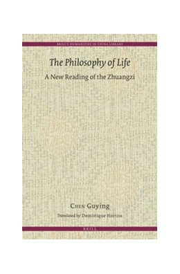 Abbildung von Chen | The Philosophy of Life | 2016 | A New Reading of the Zhuangzi | 9