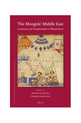 Abbildung von Nicola / Melville | The Mongols' Middle East | 2016 | Continuity and Transformation ... | 127
