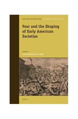Abbildung von Henneton / Roper   Fear and the Shaping of Early American Societies   2016   4