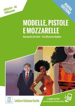 Abbildung von De Giuli / Naddeo | Modelle, pistole e mozzarelle - Nuova Edizione | 1. Auflage | 2016 | beck-shop.de