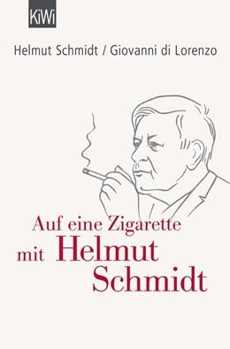 Abbildung von Schmidt / di Lorenzo | Auf eine Zigarette mit Helmut Schmidt | 2015