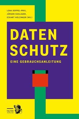 Abbildung von Holzinger / Doppel-Prix / Haslauer   Datenschutz   2020   Eine Gebrauchsanweisung
