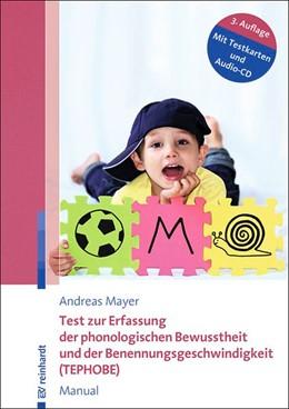 Abbildung von Mayer | Test zur Erfassung der phonologischen Bewusstheit und der Benennungsgeschwindigkeit (TEPHOBE) | 3., überarbeitete Auflage | 2016 | Manual