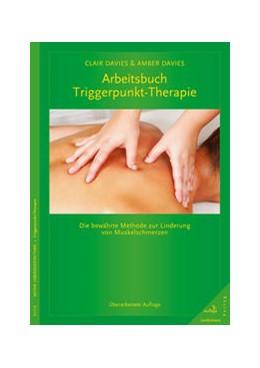 Abbildung von Davies / Davies | Arbeitsbuch Triggerpunkt-Therapie | 5. Auflage | 2016 | beck-shop.de