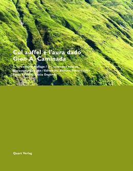 Abbildung von Schlorhaufer | Cul zuffel e l'aura dado - Gion A. Caminada | 2. Auflage | 2018 | 2., erweiterte Auflage