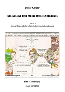 Abbildung von Disler | Ich, Selbst und meine inneren Objekte - Band 1: Grundlegung | 1. Auflage | 2015 | beck-shop.de