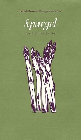 Abbildung von Haslinger | Spargel | 1. Auflage | 2016 | beck-shop.de