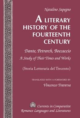 Abbildung von Sapegno | A Literary History of the Fourteenth Century | 2015 | Dante, Petrarch, Boccaccio – A... | 242