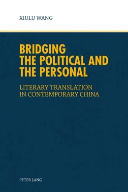 Abbildung von Wang   Bridging the Political and the Personal   1. Auflage   2015   beck-shop.de