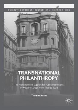 Abbildung von Adam | Transnational Philanthropy | 1st ed. 2016 | 2016 | The Mond Family's Support for ...