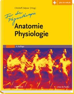 Abbildung von Zalpour (Hrsg.)   Anatomie Physiologie für die Physiotherapie   4. Auflage   2016