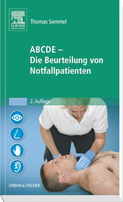 ABCDE - Die Beurteilung von Notfallpatienten | Semmel | 2. Auflage, 2016 | Buch (Cover)