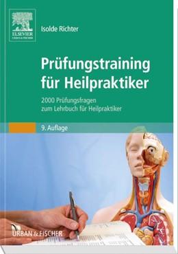 Abbildung von Richter   Prüfungstraining für Heilpraktiker   9. Auflage   2016   2000 Prüfungsfragen zum Lehrbu...