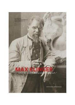 Abbildung von Schmidt / Stoschek   Max Klinger   2016   »… schon der leiseste Zwang ni...   4