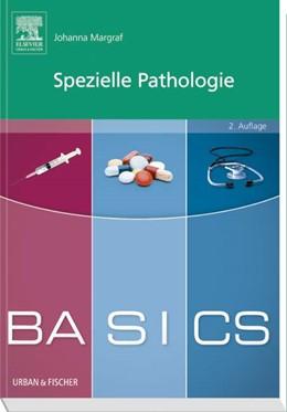 Abbildung von Margraf   BASICS Spezielle Pathologie   2. Auflage   2016
