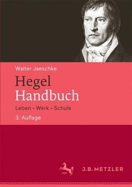 Abbildung von Jaeschke | Hegel-Handbuch | 3. Auflage | 2016 | beck-shop.de