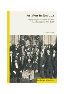 Abbildung von Weiß | Asiaten in Europa | 1. Auflage | 2016 | beck-shop.de