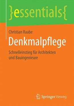 Abbildung von Raabe   Denkmalpflege   1. Auflage   2015   beck-shop.de