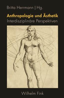 Abbildung von Herrmann | Anthropologie und Ästhetik | 1. Auflage | 2019 | beck-shop.de