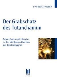 Der Grabschatz des Tutanchamun | Farsen | 1., Aufl., 2010 (Cover)