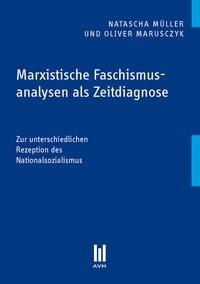 Marxistische Faschismusanalysen als Zeitdiagnose | Müller / Marusczyk, 2014 | Buch (Cover)