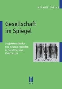 Abbildung von Döring | Gesellschaft im Spiegel | 1., Aufl. | 2010