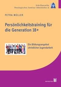 Persönlichkeitstraining für die Generation 18+ | Müller, 2015 | Buch (Cover)