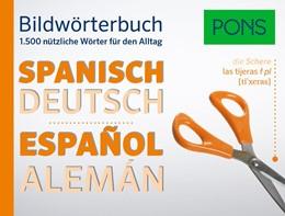 Abbildung von PONS Bildwörterbuch Spanisch | 2016 | 1.500 nützliche Wörter für den...