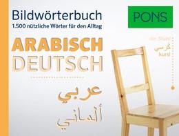 Abbildung von PONS Bildwörterbuch Arabisch   2016   1.500 nützliche Wörter für den...