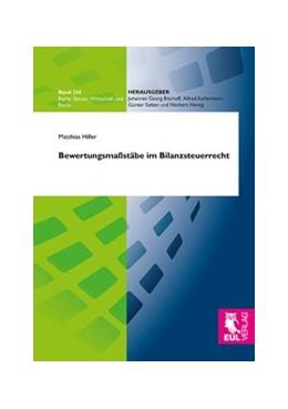 Abbildung von Hiller | Bewertungsmaßstäbe im Bilanzsteuerrecht | 1. Auflage | 2015 | beck-shop.de