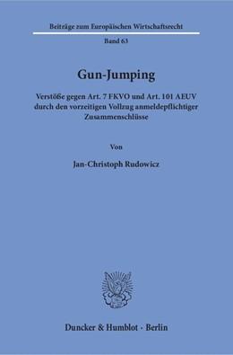 Abbildung von Rudowicz | Gun-Jumping | 1. Auflage | 2016 | 63 | beck-shop.de