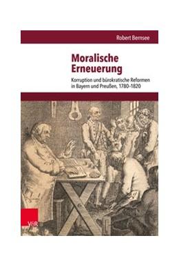 Abbildung von Bernsee   Moralische Erneuerung   1. Auflage   2018   beck-shop.de