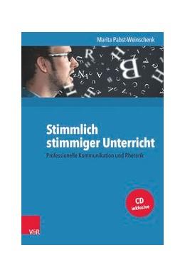 Abbildung von Pabst-Weinschenk | Stimmlich stimmiger Unterricht | 1. Auflage | 2016 | beck-shop.de