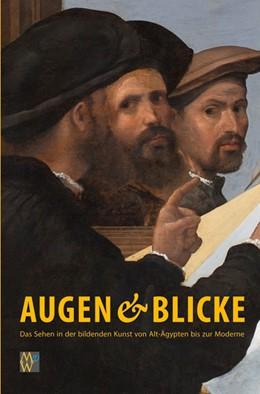 Abbildung von Dombrowski / Griesbach   Augen&Blicke   2015   Das Sehen in der bildenden Kun...