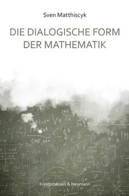Abbildung von Matthiscyk   Die dialogische Form der Mathematik   2016   12