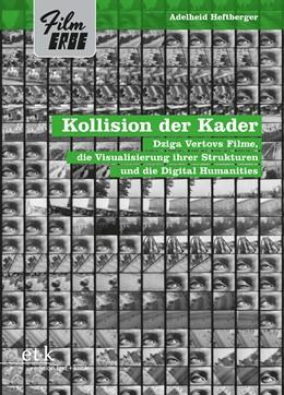 Abbildung von Heftberger | Kollision der Kader | 1. Auflage | 2016 | 2 | beck-shop.de