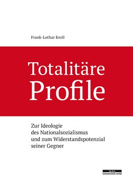 Abbildung von Kroll | Totalitäre Profile | 1. Auflage | 2017 | beck-shop.de