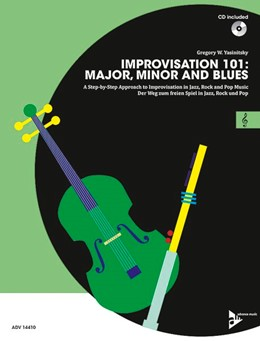 Abbildung von Yasinitsky | Improvisation 101: Major, Minor and Blues | 2016 | A Step By Step Approach for De...